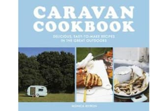 Caravan Cookbook - Delicious, easy-to-make recipes in the great outdoors