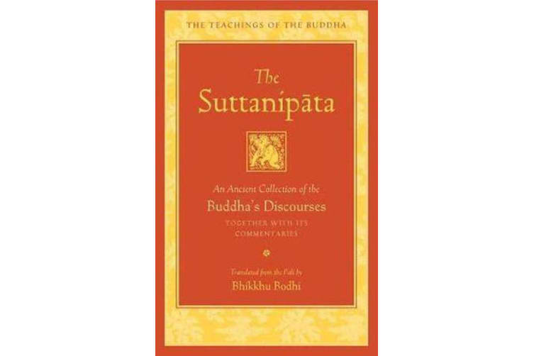 The Suttanipata - An Ancient Collection of Buddha's Discourses