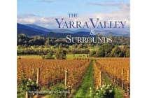The Yarra Valley & Surrounds