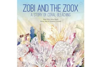 Zobi and the Zoox - A Story of Coral Bleaching
