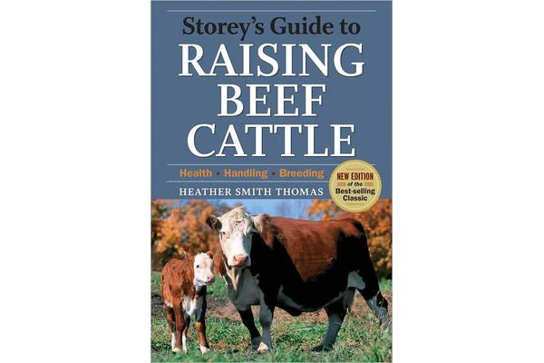 Storeys Guide to Raising Beef Cattle