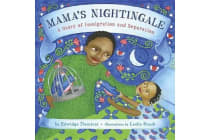 Mama's Nightingale - A Story of Immigration and Separation