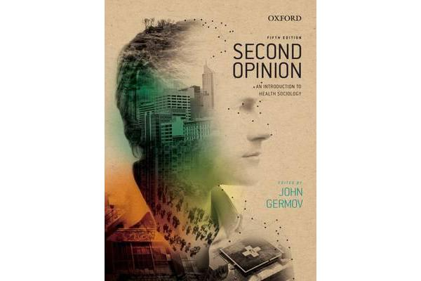 Second Opinion - An Introduction to Health Sociology