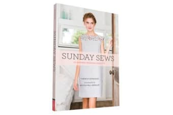 Sunday Sews - 20 Inspired Weekend Projects