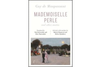 Mademoiselle Perle and Other Stories (riverrun editions) - a new selection of the sharp, sensitive and much-revered stories