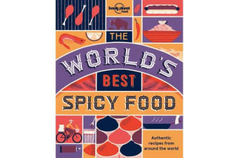 The World's Best Spicy Food - Authentic recipes from around the world