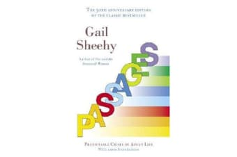 Passages - Predictable Crises of Adult Life