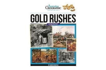 Aust Geographic History Gold Rushes - History Year 5