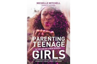 Parenting Teenage Girls in the Age of a New Normal