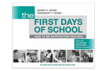 The First Days of School - How to Be an Effective Teacher