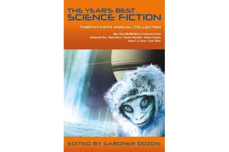 The Year's Best Science Fiction - Thirty-Fifth Annual Collection