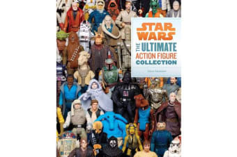 Star Wars - The Ultimate Action Figure Collection