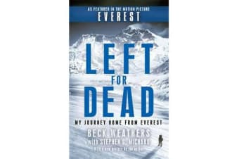 Left For Dead - My Journey Home from Everest