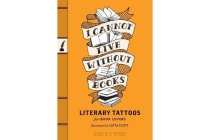 I Cannot Live Without Books Literary Tatoos