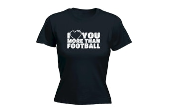 123T Funny Tee - More Than Football - (Large Black Womens T Shirt)