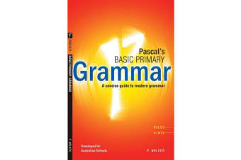 Pascal's Basic Primary Grammar - A Concise Guide to Modern Grammar