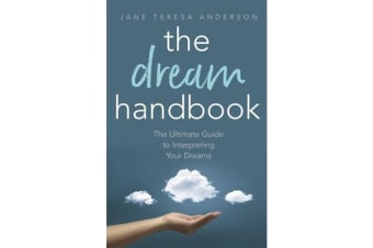The Dream Handbook - The Ultimate Guide to Interpreting Your Dreams