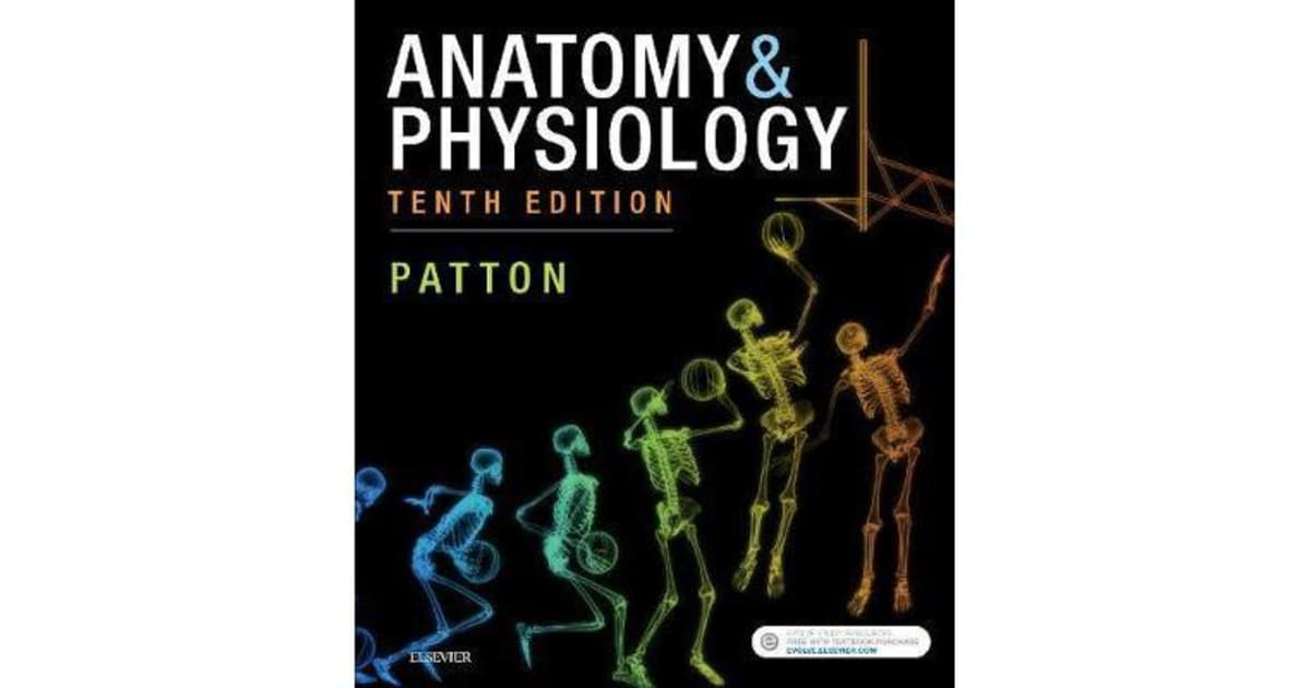Anatomy & Physiology (includes A&P Online course) by Patton ...