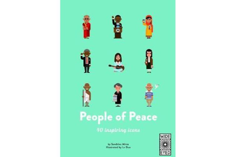 People of Peace - Meet 40 amazing activists