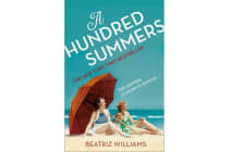 A Hundred Summers - The Ultimate Romantic Escapist Beach Read