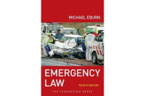 Emergency Law - Rights, liabilities and duties of emergency workers and volunteers
