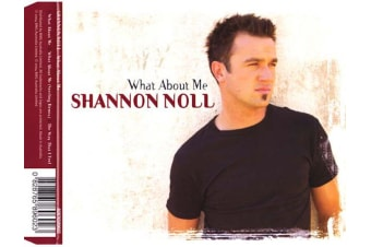 Shannon Noll – What About Me PRE-OWNED CD: DISC LIKE NEW
