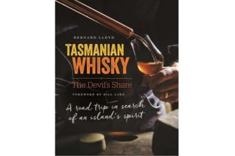 bd02eaefef Tasmanian Whisky - the Devil s Share - A road trip in search of an island s  spirit