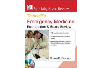 McGraw-Hill Specialty Board Review Tintinalli's Emergency Medicine Examination and Board Review