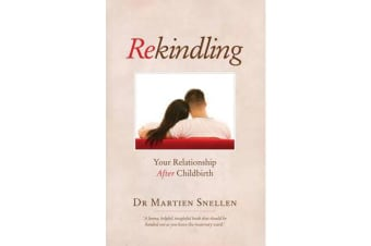 Rekindling - Your Relationship after Childbirth