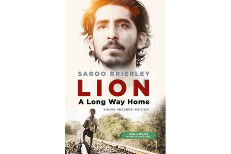Lion - A Long Way Home Young Readers' Edition