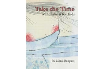 Take the Time - Mindfulness for Kids