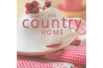 Country Home - Decorative Details and Delicious Recipes
