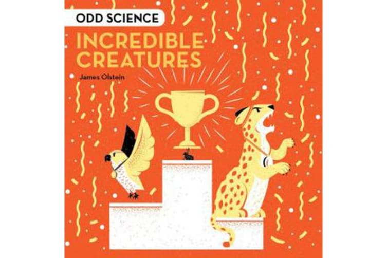 Odd Science - Incredible Creatures