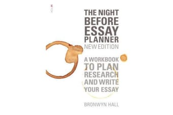 The Night Before Essay Planner - A workbook to plan, research and write your essay