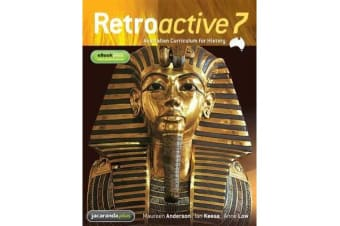 Retroactive 7 Australian Curriculum for History & eBookPLUS + Retroactive 7 Australian Curriculum for History Student Workbook