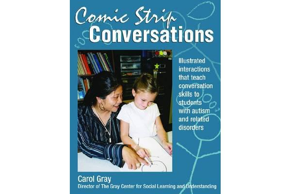 Comic Strip Conversations - Illustrated interactions that teach conversation skills to students with autism and related disorders