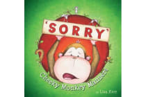Cheeky Monkey Manners - Sorry