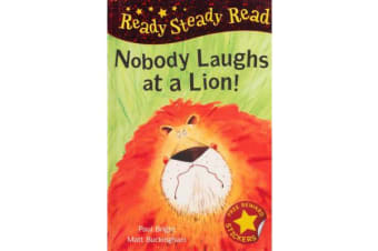 Nobody Laughts at a Lion!