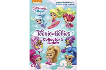 Teenie Genies Collector's Guide (Shimmer and Shine - Teenie Genies)