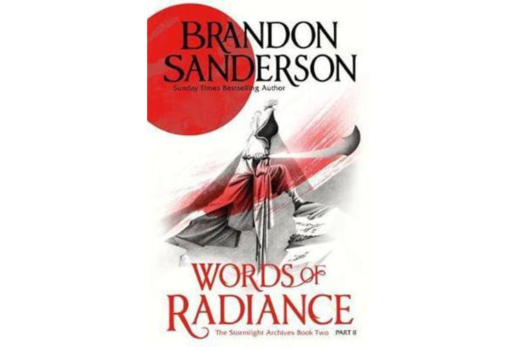 Words of Radiance Part Two - The Stormlight Archive Book Two