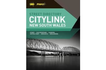 New South Wales CityLink Street Directory 27th ed - Includes Sydney, Blue Mountains,Canberra, Central Coast, Newcastle & Wollongong