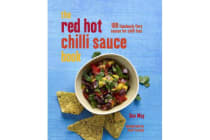 The Red Hot Chilli Sauce Book - 100 Fabulously Fiery Sauces for Chilli Fans