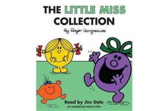 The Little Miss Collection - Little Miss Sunshine; Little Miss Bossy; Little Miss Naughty; Little Miss Helpful; Little Miss Curious; Little Miss Birthday; And 4 More
