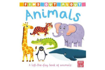 Find Out About: Animals - A lift-the-flap book of animals