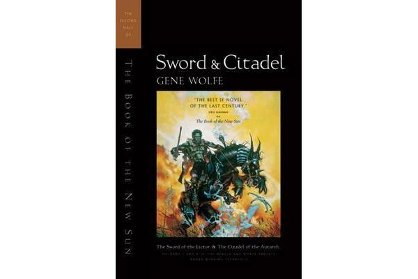 Sword and Citadel - The Second Half of the Book of the New Sun