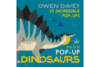 My First Pop-Up Dinosaurs - 15 Incredible Pop-Ups