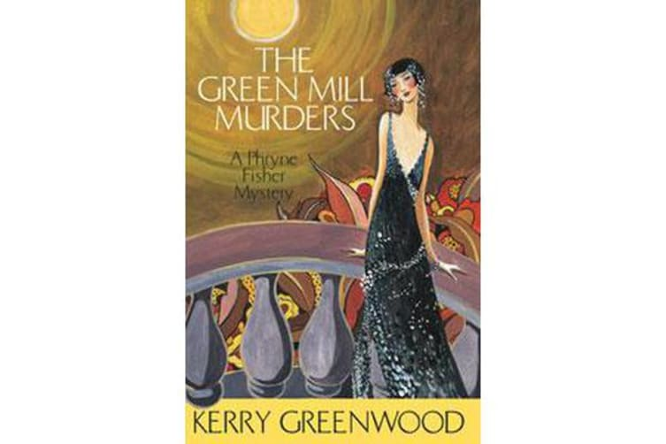 The Green Mill Murder - Phryne Fisher's Murder Mysteries 5