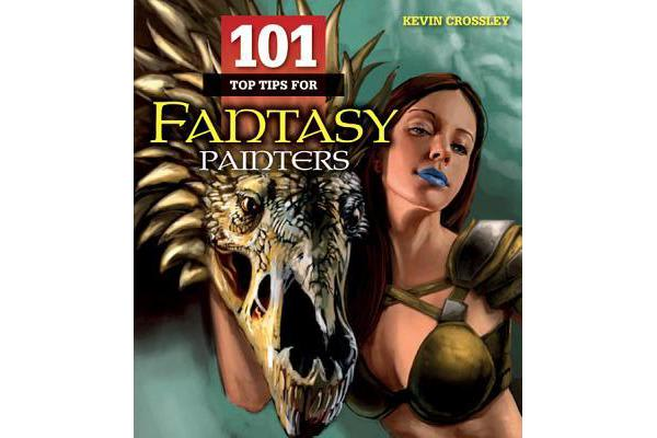 Image of 101 Top Tips for Fantasy Painters