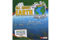 All about Earth - Exploring the Planet with Science Projects