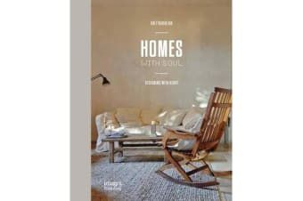 Homes With Soul - Designing with Heart